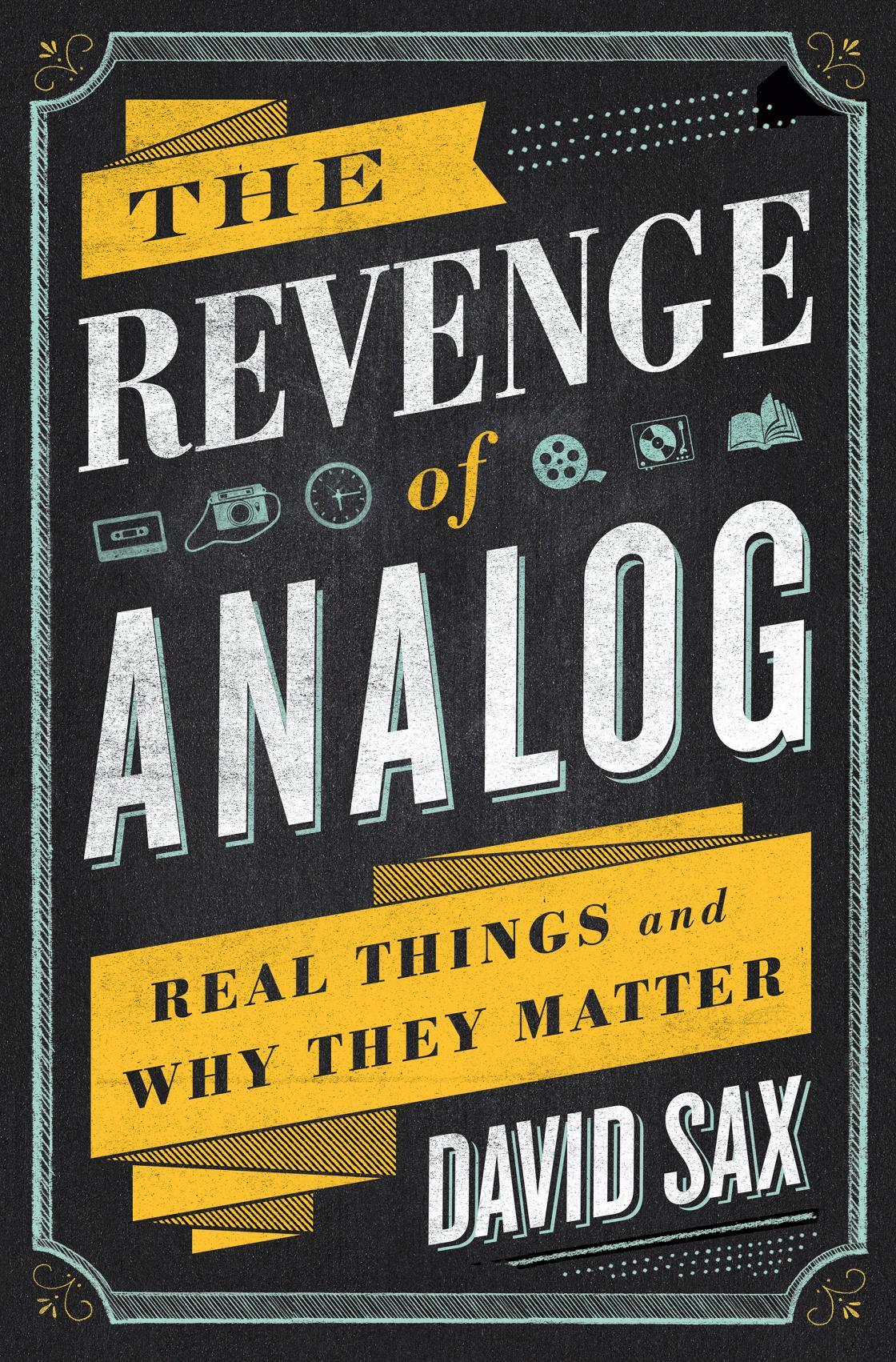 Revenge of Analog